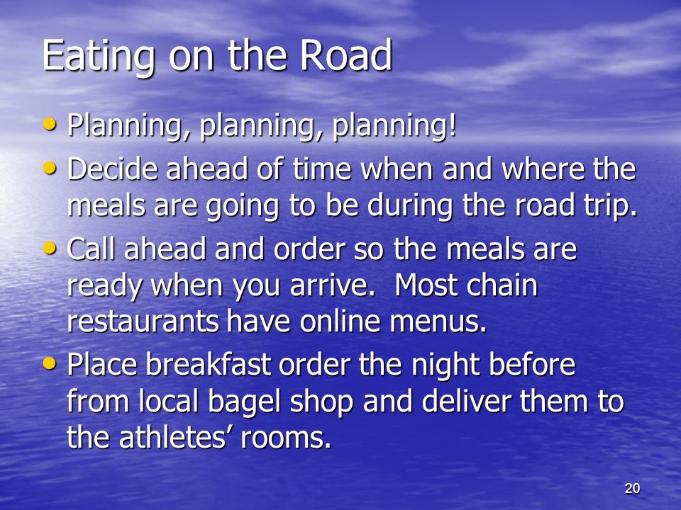 Eating on the Road Planning, planning, planning!