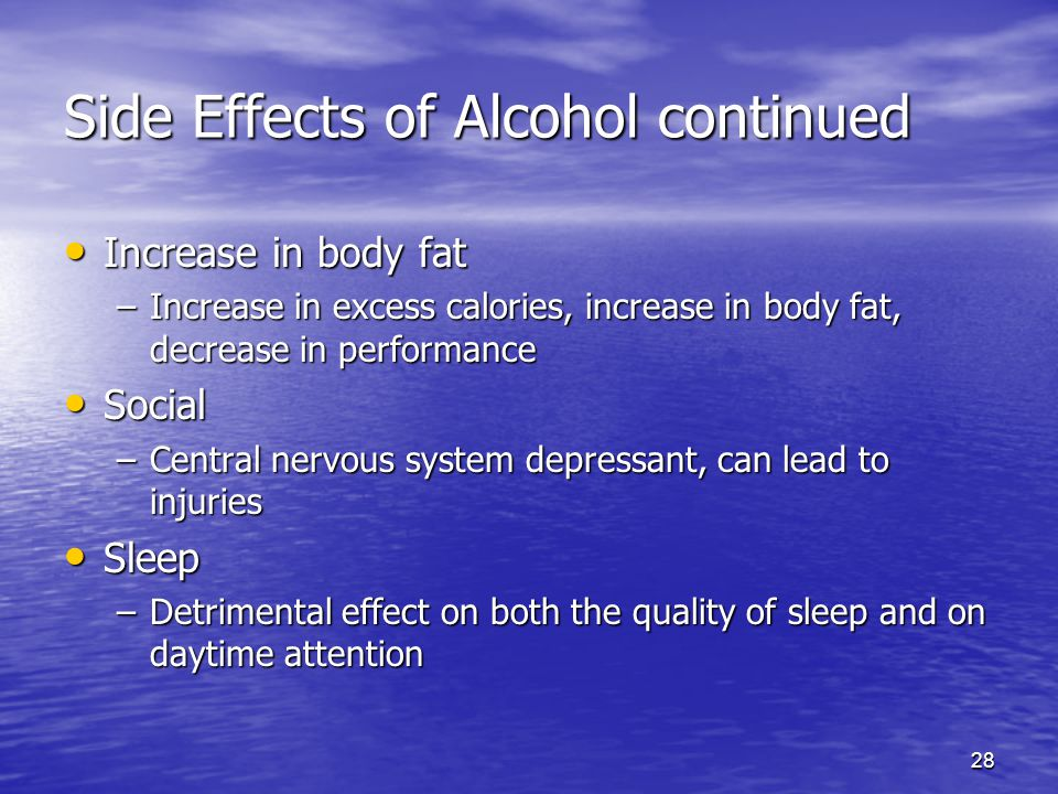 Side Effects of Alcohol continued