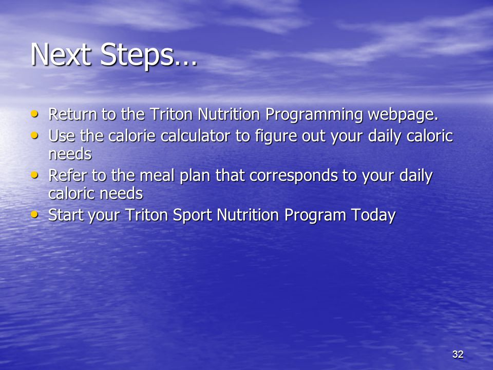 Next Steps… Return to the Triton Nutrition Programming webpage.