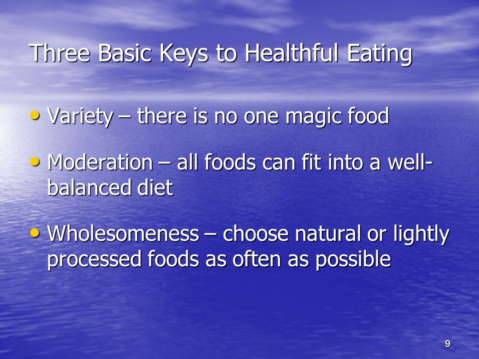 Three Basic Keys to Healthful Eating