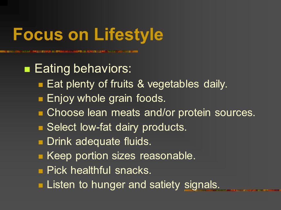 Focus on Lifestyle Eating behaviors: