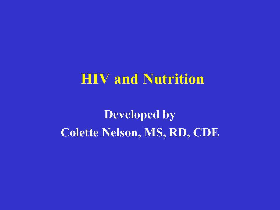 Developed by Colette Nelson, MS, RD, CDE