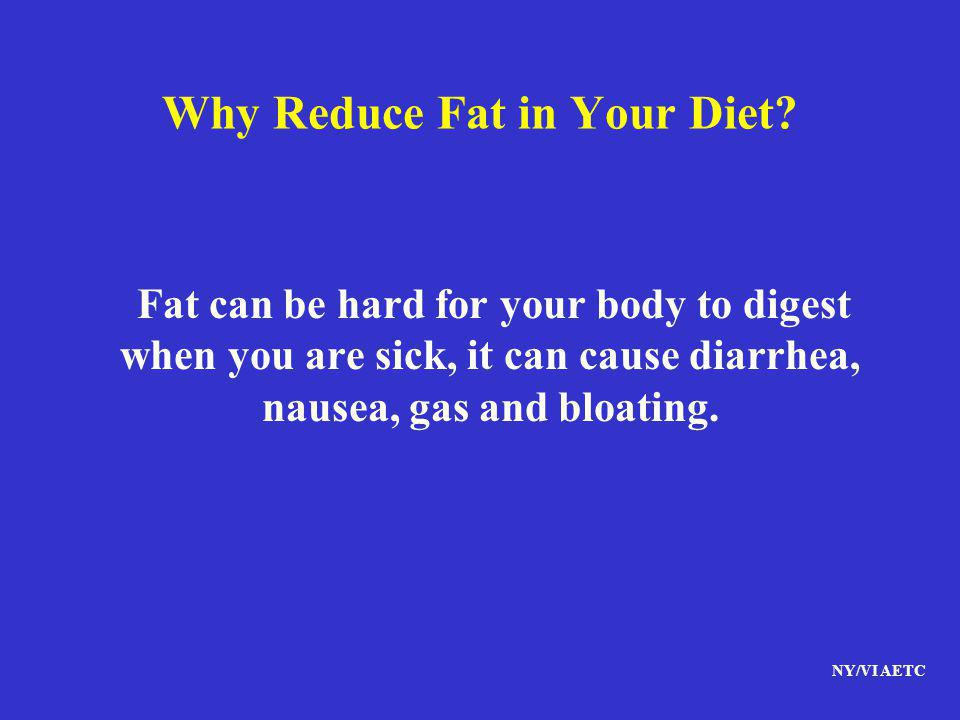 Why Reduce Fat in Your Diet