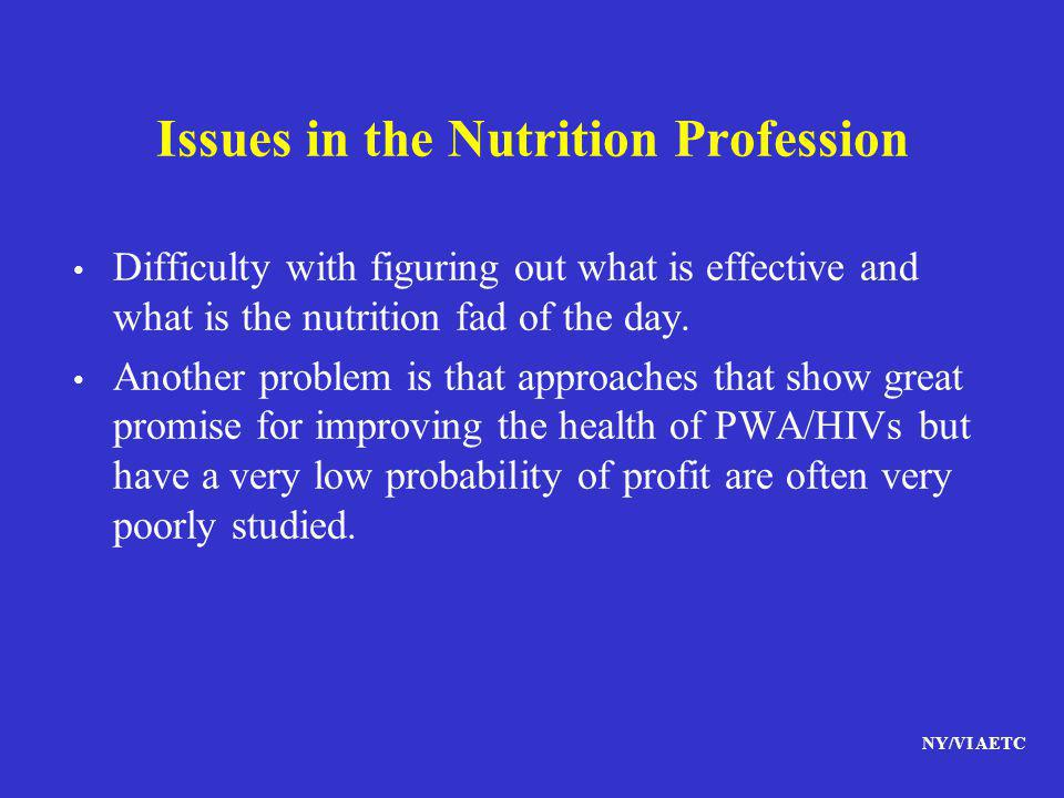 Issues in the Nutrition Profession
