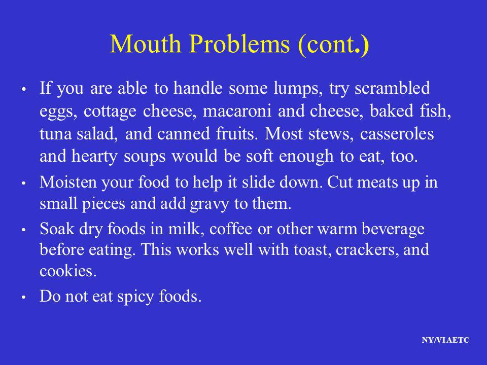 Mouth Problems (cont.)