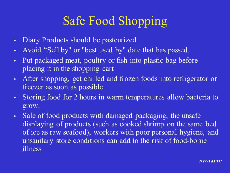 Safe Food Shopping Diary Products should be pasteurized