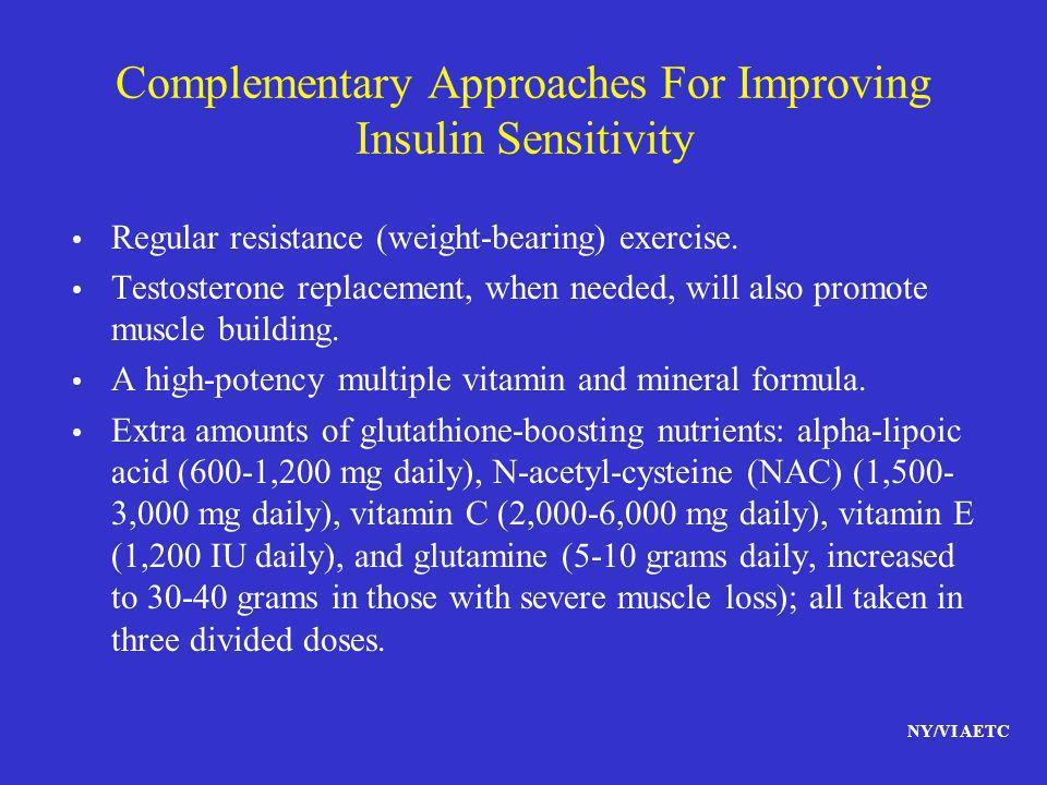 Complementary Approaches For Improving Insulin Sensitivity