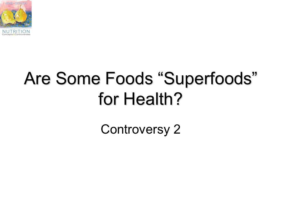 Are Some Foods Superfoods for Health