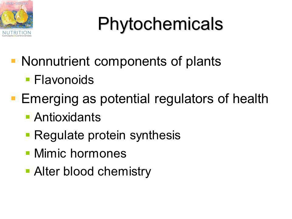 Phytochemicals Nonnutrient components of plants