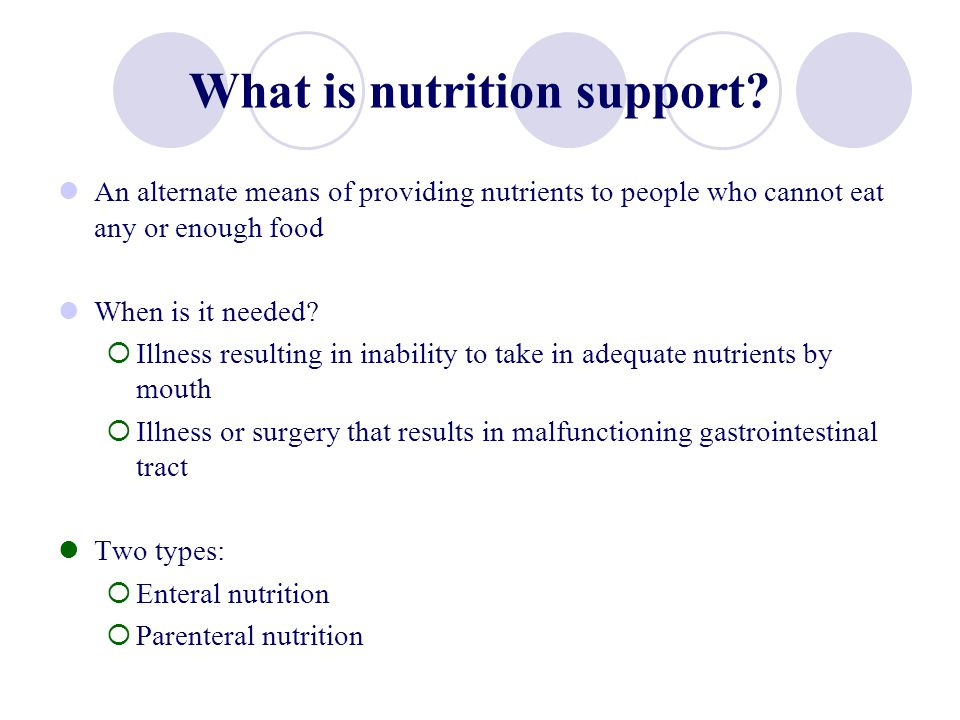 What is nutrition support
