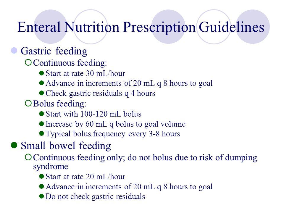 Enteral Nutrition Prescription Guidelines