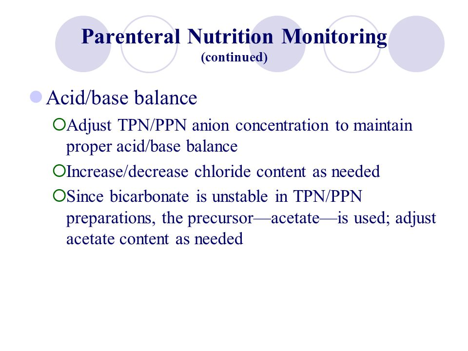 Parenteral Nutrition Monitoring (continued)