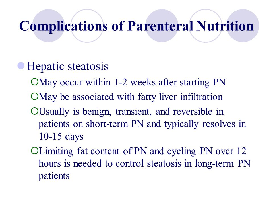 Complications of Parenteral Nutrition