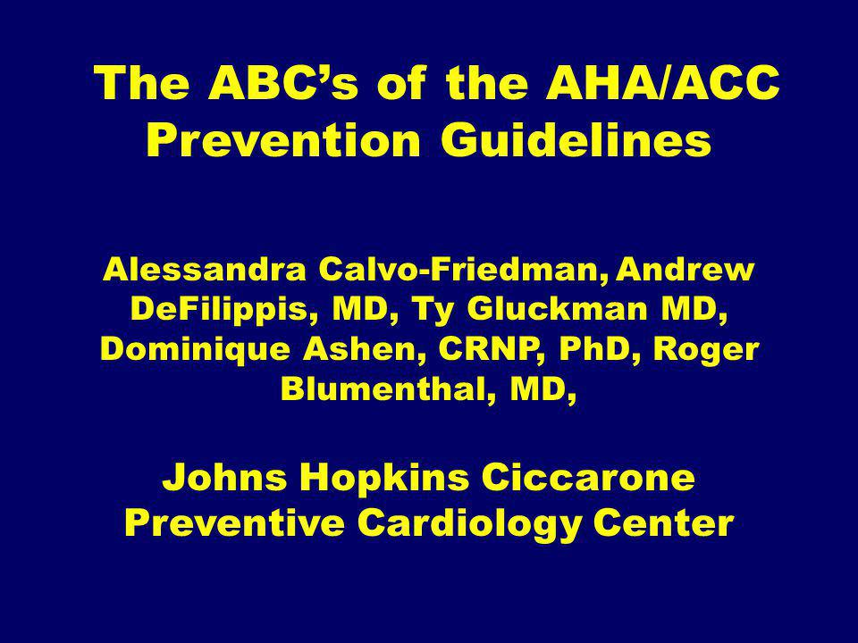The ABC's of the AHA/ACC Prevention Guidelines