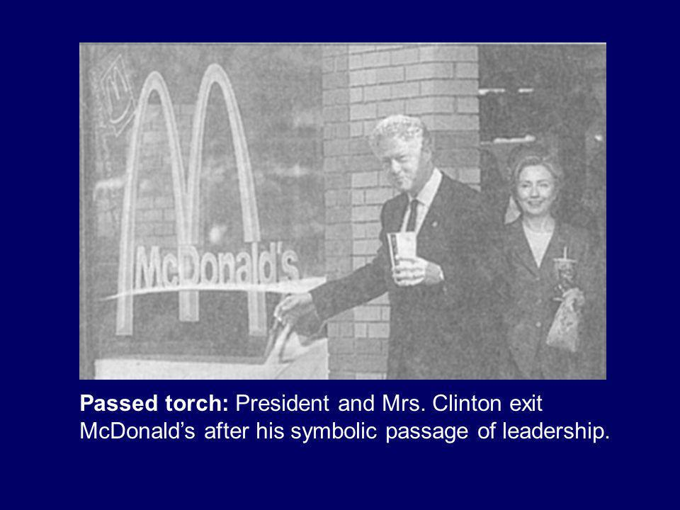 McDonald's used to be one of our former President's favorite restaurants.