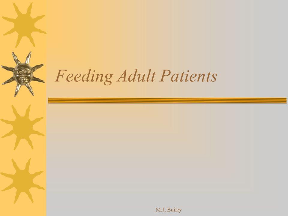 Feeding Adult Patients