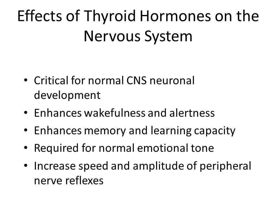 Effects of Thyroid Hormones on the Nervous System