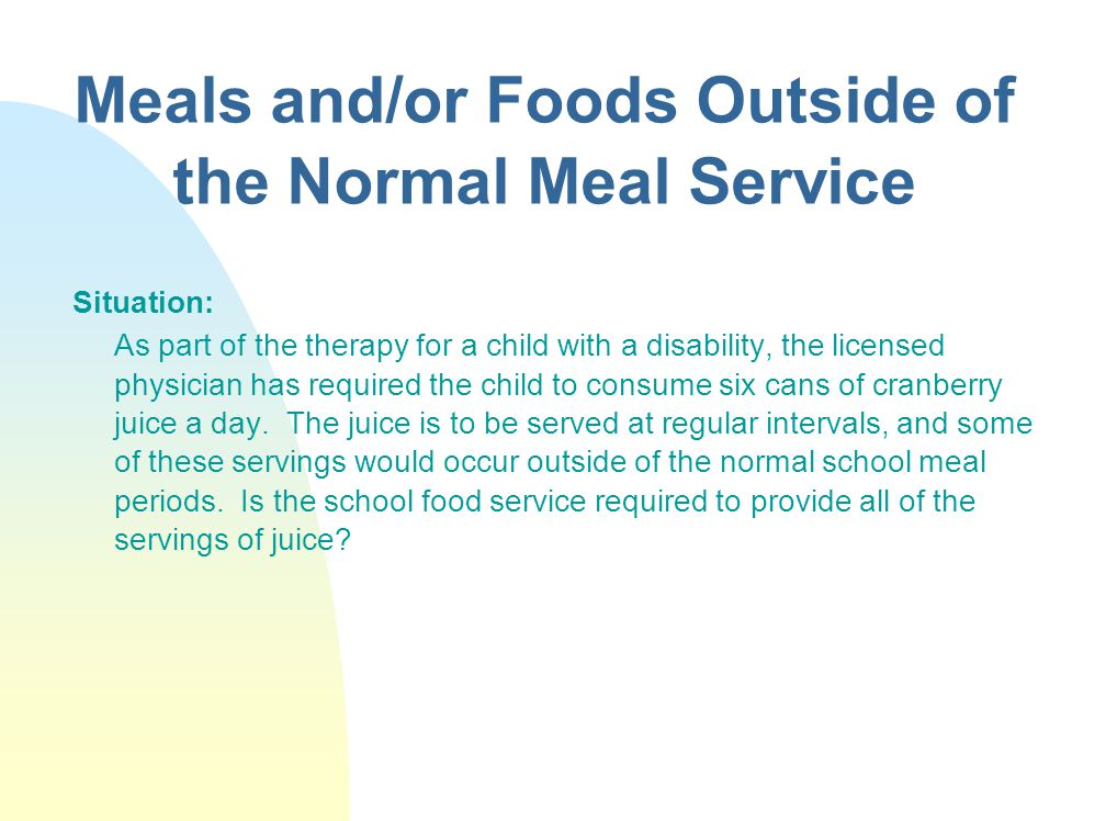 Meals and/or Foods Outside of the Normal Meal Service