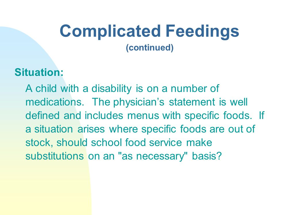 Complicated Feedings (continued)