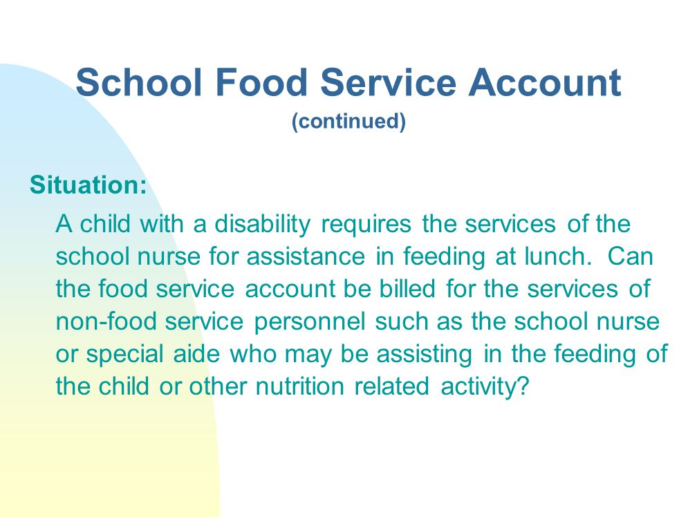 School Food Service Account (continued)