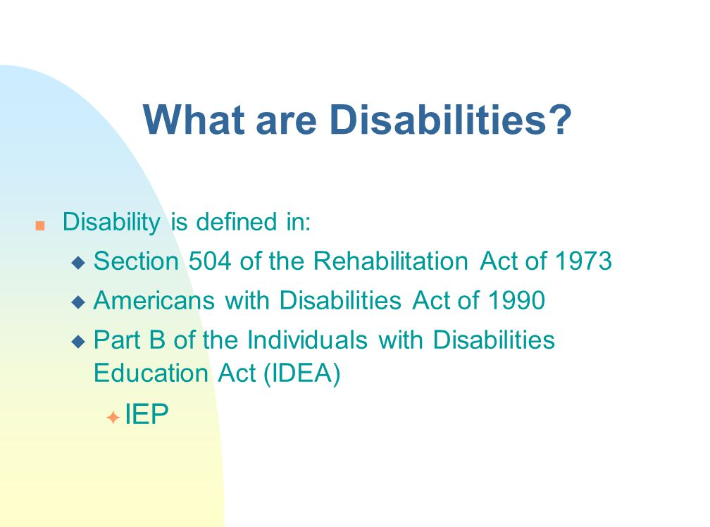 What are Disabilities IEP