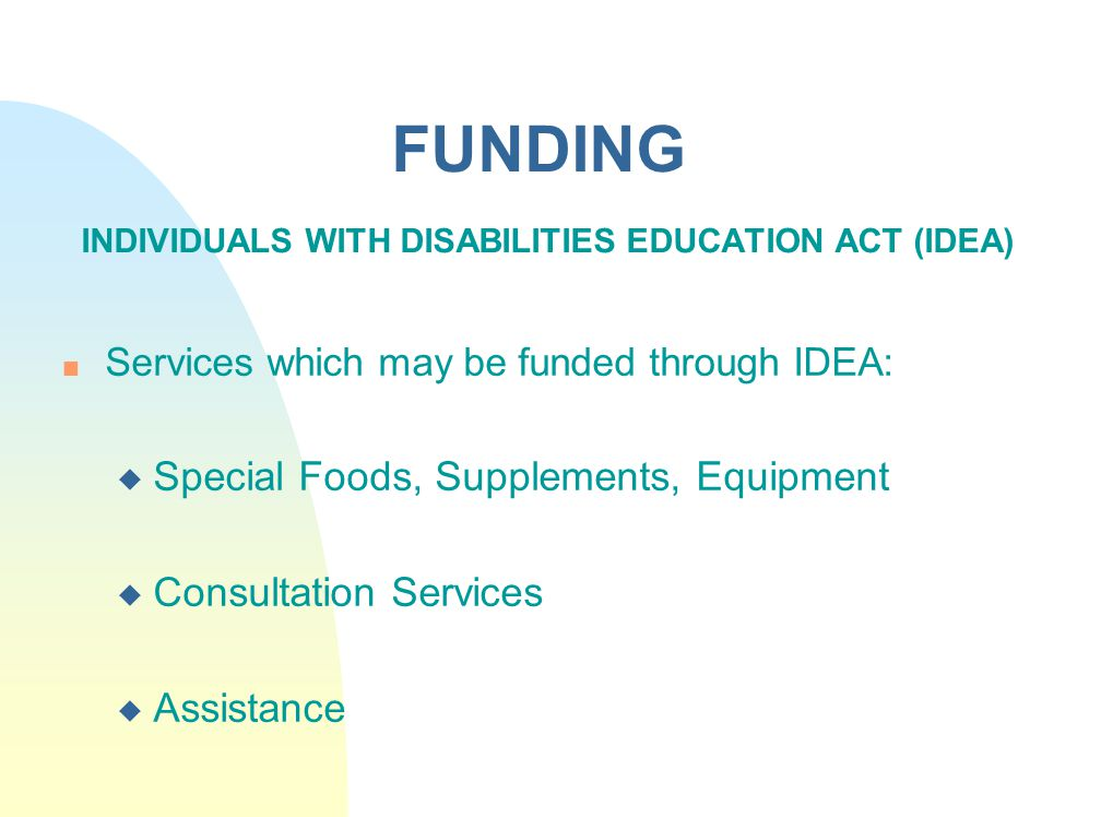 FUNDING INDIVIDUALS WITH DISABILITIES EDUCATION ACT (IDEA)