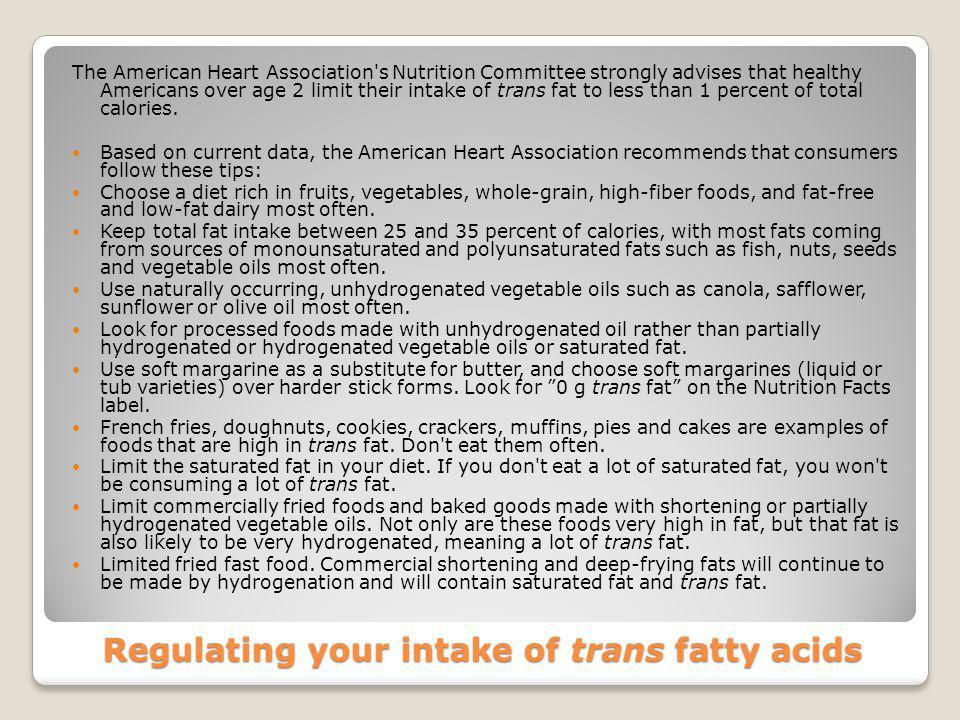 Regulating your intake of trans fatty acids