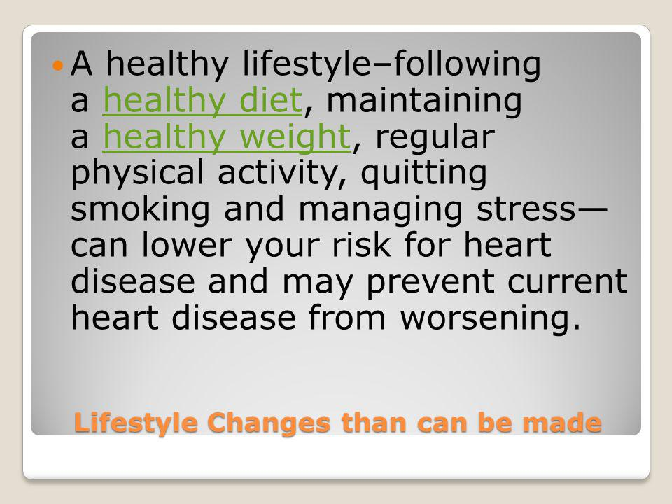 Lifestyle Changes than can be made