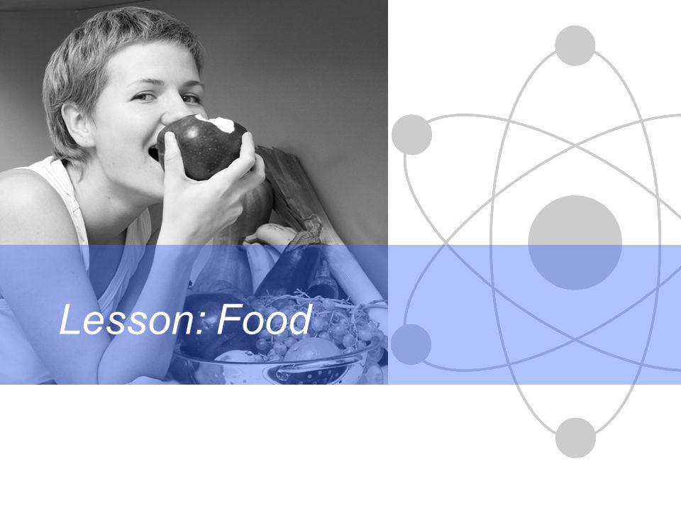 Lesson: Food