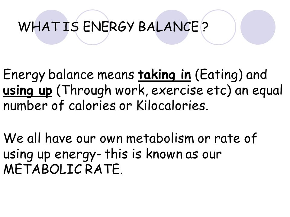 WHAT IS ENERGY BALANCE