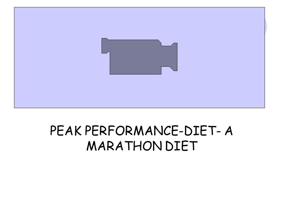 PEAK PERFORMANCE-DIET- A MARATHON DIET