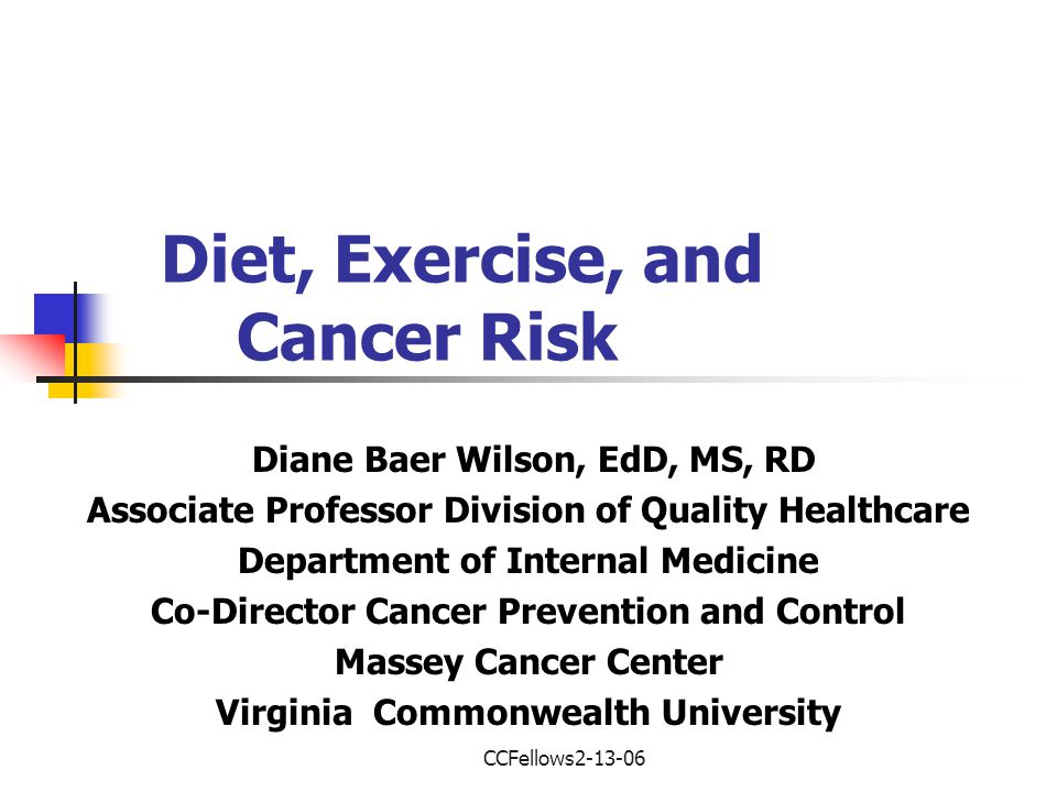 Diet, Exercise, and Cancer Risk