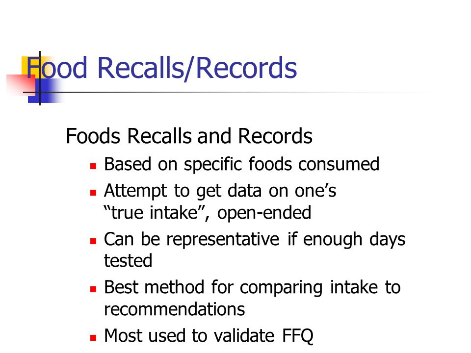 Food Recalls/Records Foods Recalls and Records