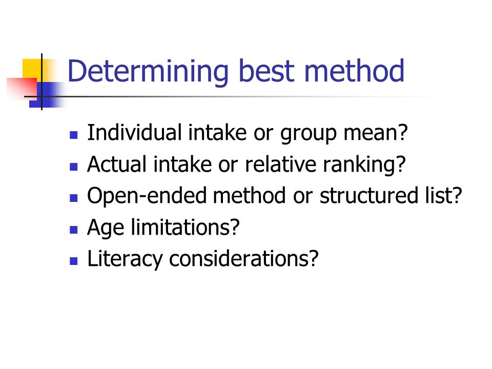 Determining best method