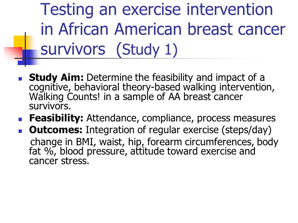 Testing an exercise intervention in African American breast cancer survivors (Study 1)