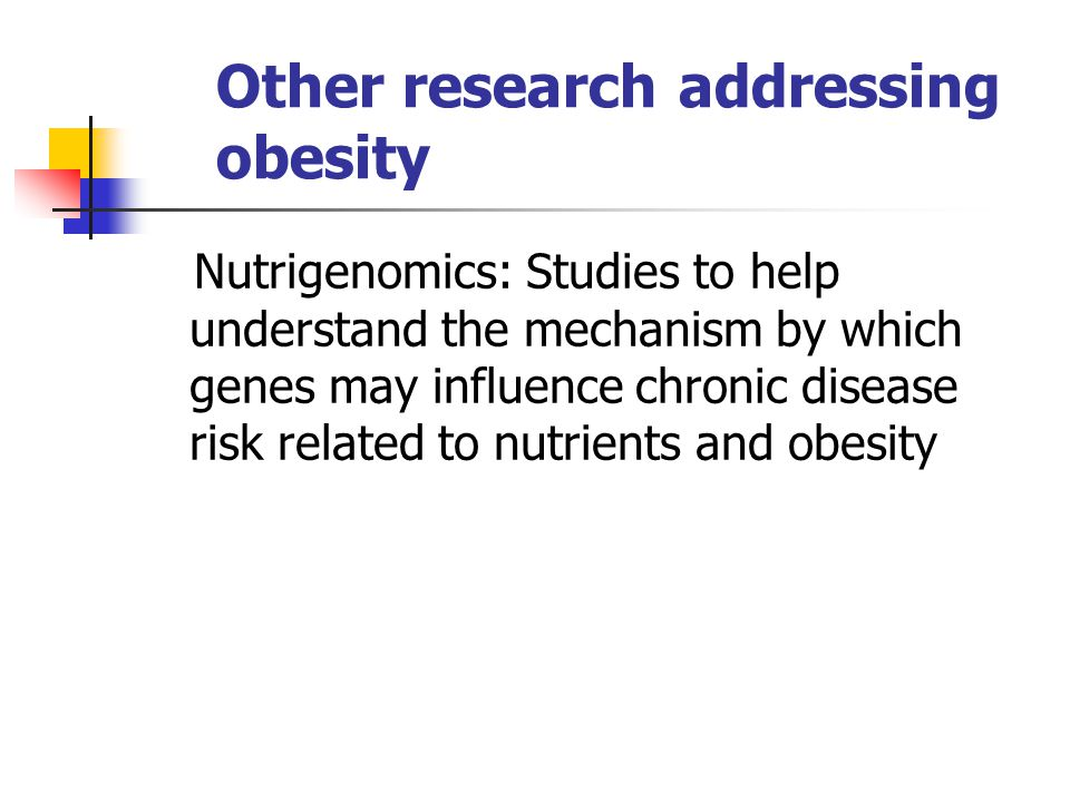 Other research addressing obesity