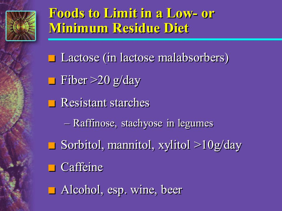 Foods to Limit in a Low- or Minimum Residue Diet