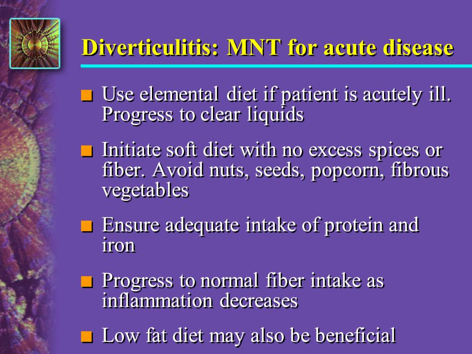 Diverticulitis: MNT for acute disease