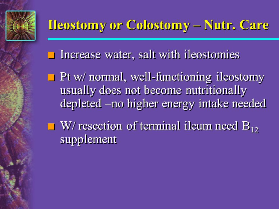 Ileostomy or Colostomy – Nutr. Care