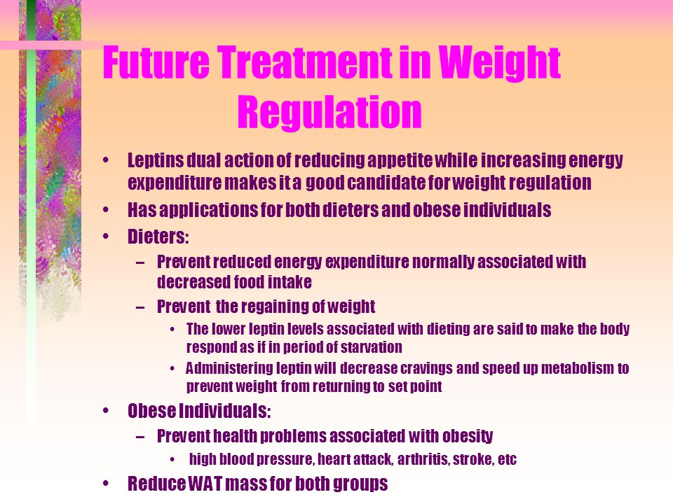 Future Treatment in Weight Regulation