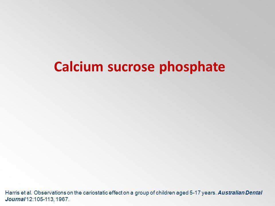 Calcium sucrose phosphate