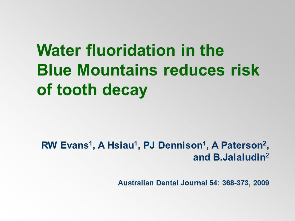 Water fluoridation in the Blue Mountains reduces risk of tooth decay