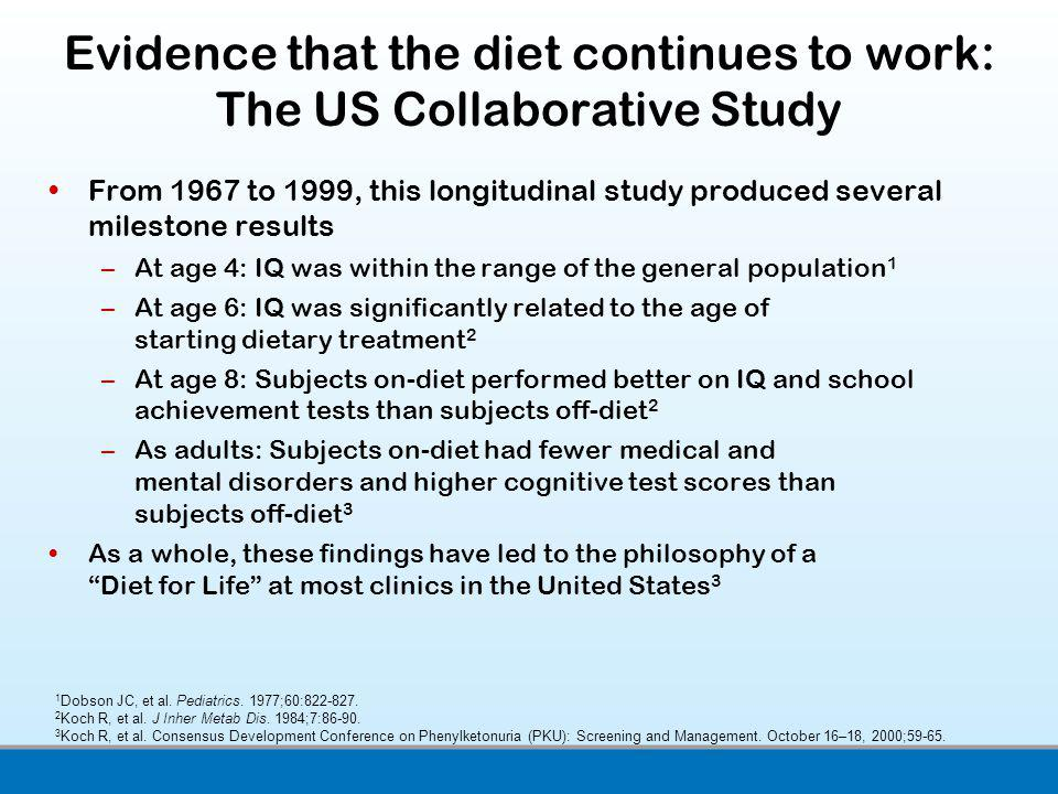 Evidence that the diet continues to work: The US Collaborative Study