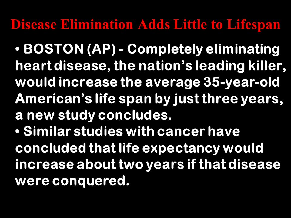 Disease Elimination Adds Little to Lifespan