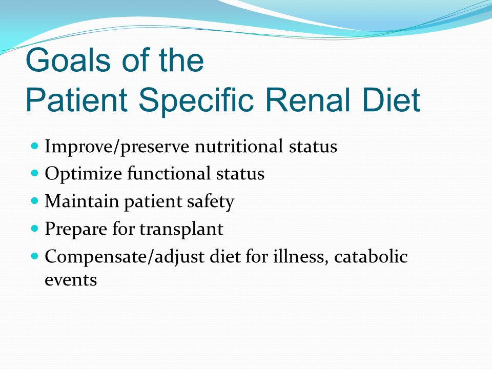 Goals of the Patient Specific Renal Diet