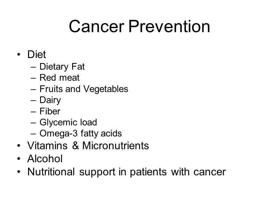 Cancer Prevention Diet Vitamins & Micronutrients Alcohol
