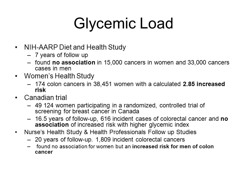Glycemic Load NIH-AARP Diet and Health Study Women's Health Study