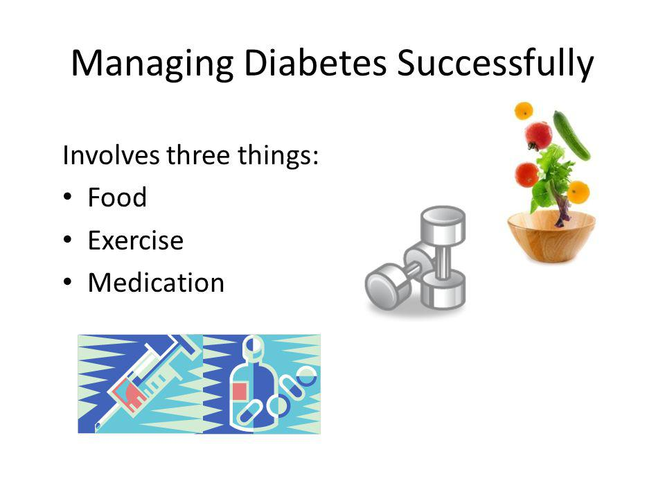 Managing Diabetes Successfully
