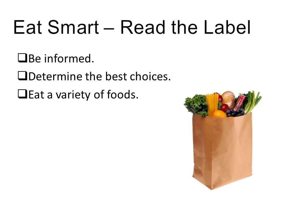 Eat Smart – Read the Label