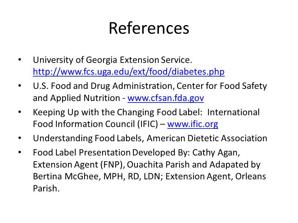 References University of Georgia Extension Service. http://www.fcs.uga.edu/ext/food/diabetes.php.